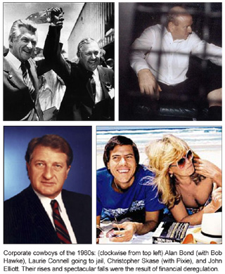 Corporate cowboys of the 1980s: (clockwise from left) Alan Bond (with Bob Hawke), Laurie Connell going ot jail, Christopher Skase (with Pixie), and John Elliott. Their rises and spectacular falls were the result of financial deregulation.