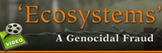 Watch the video: Ecosystems, A Genocidal Fraud