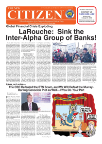 Global Financial Crisis Exploding. LaRouche: Sink the Inter-Alpha Group of Banks!